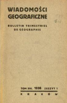 Wiadomości Geograficzne R. 16 (1938)