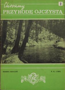 Chrońmy Przyrodę Ojczystą Tom 40 z. 2 (1984)