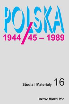 Polska 1944/45-1989 : studia i materiały 16 (2018), Studia