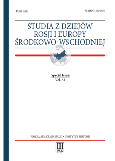 Studia z Dziejów Rosji i Europy Środkowo-Wschodniej, Vol. 53 (2018), Special Issue